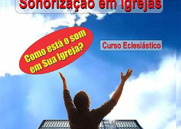 Curso de Sonorização em Igrejas